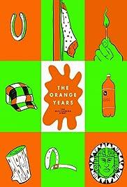 The Orange Years Poster