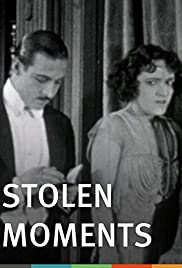 Stolen Moments (1920) Poster - Movie Forum, Cast, Reviews