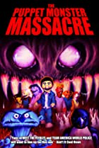 Image of The Puppet Monster Massacre