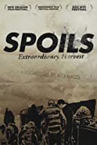 Image of Spoils: Extraordinary Harvest