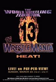 WrestleMania 13 (1997) Poster - TV Show Forum, Cast, Reviews
