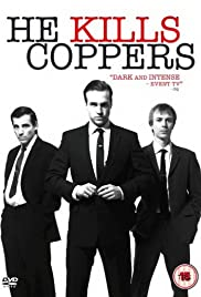 He Kills Coppers Poster