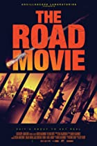 The Road Movie (2016) Poster