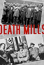 Death Mills (1945) Poster - Movie Forum, Cast, Reviews
