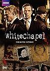 """""""Whitechapel"""""""