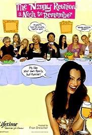 The Nanny Reunion: A Nosh to Remember(2004) Poster - Movie Forum, Cast, Reviews