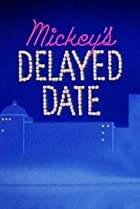 Image of Mickey's Delayed Date