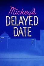 Primary image for Mickey's Delayed Date