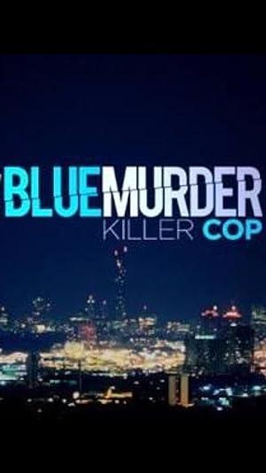 Blue Murder Killer Cop