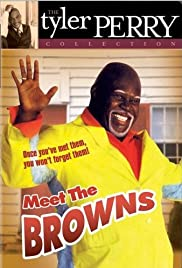 Meet the Browns (2004) Poster - Movie Forum, Cast, Reviews