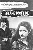 Image of Dreams Don't Die