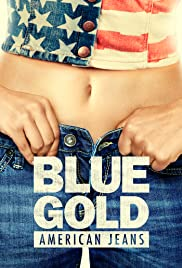 Blue Gold: American Jeans Poster