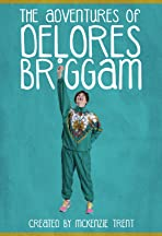 The Adventures of Delores Briggam