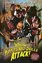 Image of When Puppets and Dolls Attack!