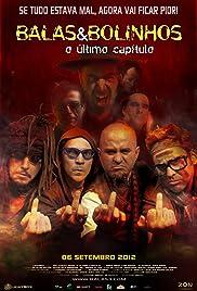 Balas & Bolinhos: O Último Capítulo(2012) Poster - Movie Forum, Cast, Reviews