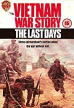 Vietnam War Story: The Last Days