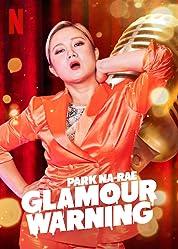 Park Na-rae: Glamour Warning (2019) poster