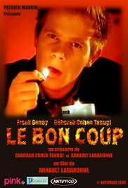 Le bon coup Poster