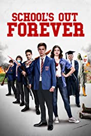 School's Out Forever (2021) poster