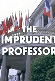 The Imprudent Professor Poster