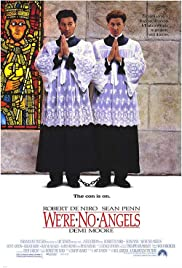 We're No Angels (1989) Poster - Movie Forum, Cast, Reviews