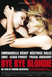 Bye Bye Blondie Poster