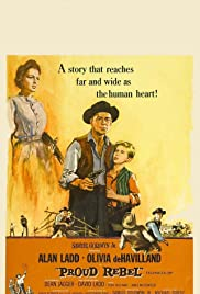 The Proud Rebel (1958) Poster - Movie Forum, Cast, Reviews