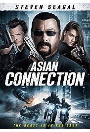 Nonton Film The Asian Connection (2016)