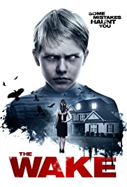 NONTON MOVIE – THE WAKE (2017)