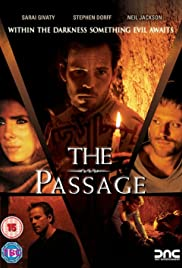 The Passage (2007) Poster - Movie Forum, Cast, Reviews