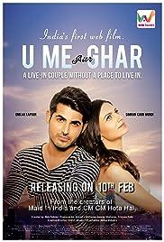 U, Me Aur Ghar Poster