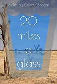 20 Miles a Glass Poster