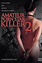 Image of Amateur Porn Star Killer 2