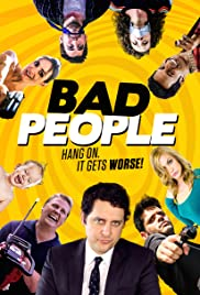 Bad People(2016) Poster - Movie Forum, Cast, Reviews