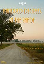Hundred Degrees in the Shade