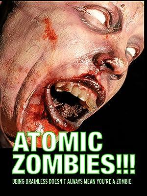 Atomic Zombies!!! (2016)