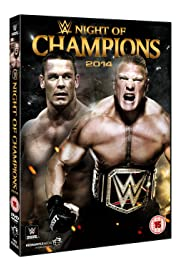 WWE Night of Champions (2014) Poster - TV Show Forum, Cast, Reviews