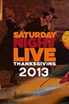 Image of Saturday Night Live: Thanksgiving
