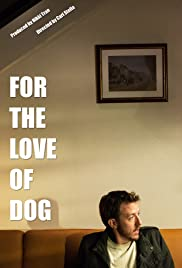 For the Love of Dog Poster
