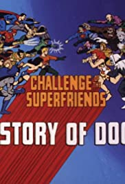 History of Doom/The Rise and Fall of the Super Friends Poster