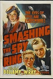 Smashing the Spy Ring Poster