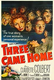 Three Came Home (1950) Poster - Movie Forum, Cast, Reviews