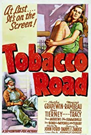 Tobacco Road (1941) Poster - Movie Forum, Cast, Reviews