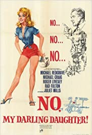 No, My Darling Daughter (1961) Poster - Movie Forum, Cast, Reviews