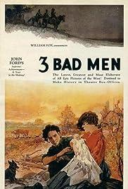 3 Bad Men(1926) Poster - Movie Forum, Cast, Reviews