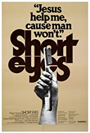 Short Eyes (1977) Poster - Movie Forum, Cast, Reviews