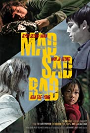 Mad Sad Bad (2014)