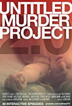 Untitled Murder Project 2.0