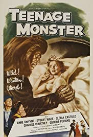 Teenage Monster (1958) Poster - Movie Forum, Cast, Reviews