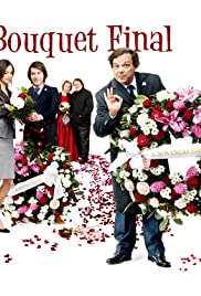 Bouquet final (2008) Poster - Movie Forum, Cast, Reviews